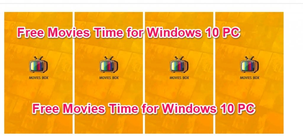 Free Movies Time for Windows 10 PC